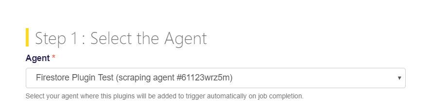 Select the agent for Firestore integration